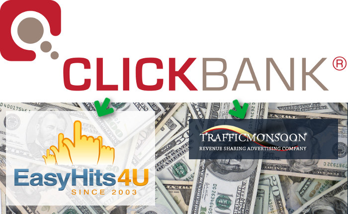 ClickBank, EasyHits4U, Traffic Monsoon